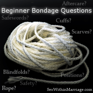 Beginner_Bondage_Questions