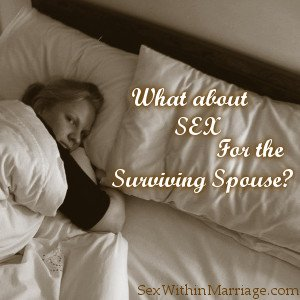 What_About_Sex_For_The_Widowed_Spouse