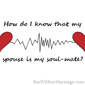 How do i know that my spouse is my soul mate