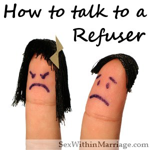 How to talk to a refuser