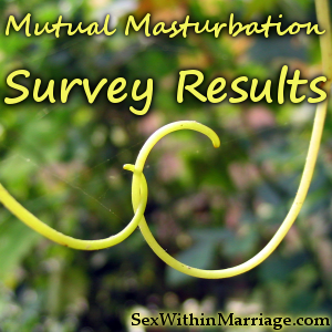 Mutual Masturbation Survey Results