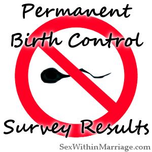 Permanent Birth Control Survey Results