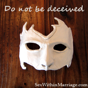 Do not be deceived - Uncovering Intimacy