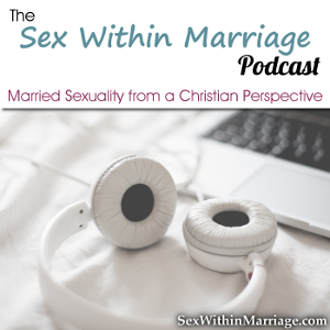 Sex Within Marriage Podcast Image for Posts