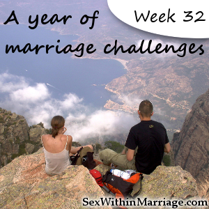A Year of Marriage Challenges - Week 32 -Sex in the Bathroom
