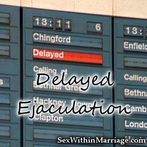 Delayed Ejaculation