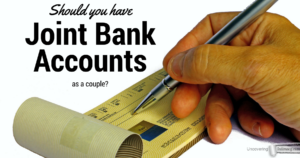 Should a couple have joint bank accounts when they get married?