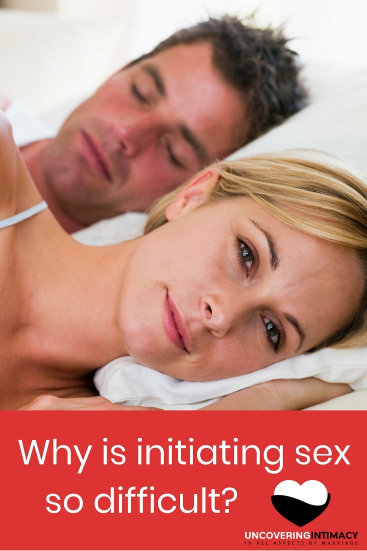 Why is initiating sex so difficult?